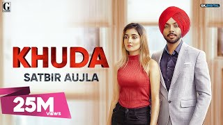 Khuda Satbir Aujla Official Song Rav Dhillon Latest Punjabi Songs 2019 GK DIGITAL Geet MP3