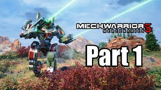MECHWARRIOR 5 MERCENARIES Gameplay Walkthrough Part 1 - No Commentary [PC Ultra 1080p]