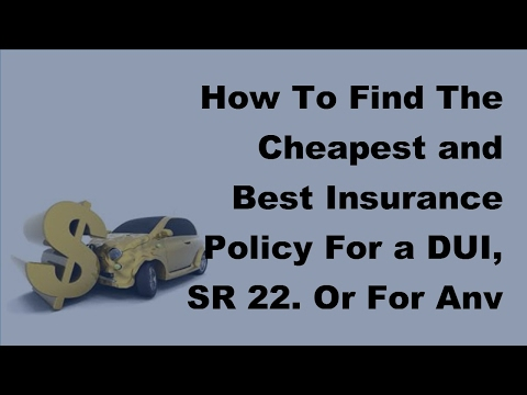2017 Motor InsurnaceCheap andBest Motor Insurance For DUI, SR22 Or Bad Driving Habits