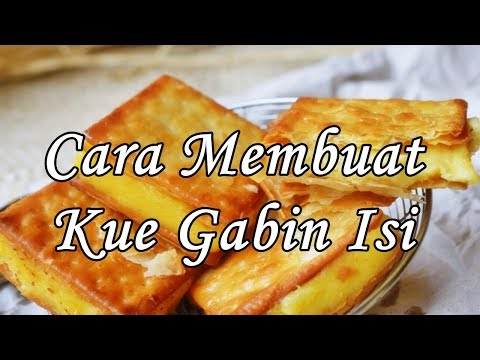 Cara Membuat Kue Gabin Isi - Aneka Resep Nusantara