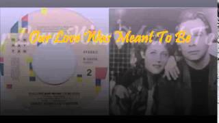 Our Love Was Meant To Be- Lesley Gore & Lou Christie