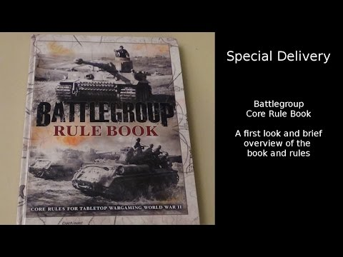 Special Delivery - Battlegroup Core Rule Book Overview