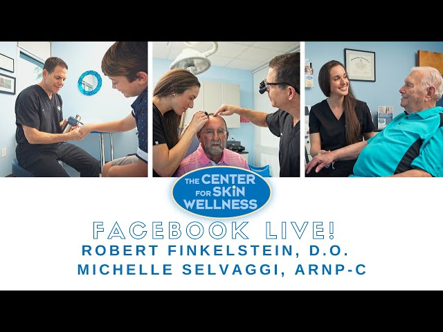 Facebook Live - Skin Protection Tips with Dr. Rob & Michelle