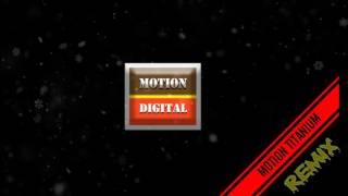 Motion titanium trance dance remix