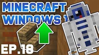 Minecraft Windows 10 - Ep.18   Minecraft Win10 Let's Play