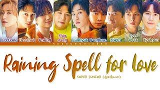 Download [REMAKE VER.] SUPER JUNIOR Raining Spell for Love Lyrics [Color Coded Lyrics Han/Rom/Eng]