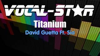 David Guetta FT. Sia - Titanium (Karaoke Version) with Lyrics HD Vocal-Star Karaoke