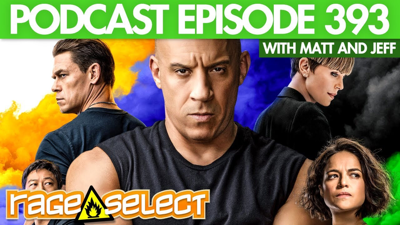 The Rage Select Podcast: Episode 393 with Matt and Jeff!