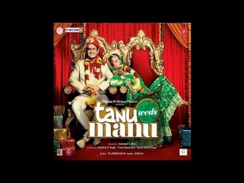 Tanu Weds Manu  All Songs  Jukebox  190kbps