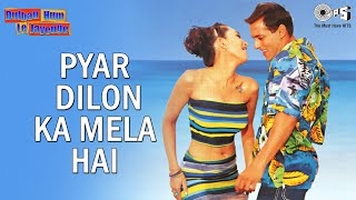 Video Pyar Dilon Ka Mela Hai - Dulhan Hum Le Jaayenge | Salman Khan & Karisma Kapoor | Sonu Nigam & Alka download MP3, 3GP, MP4, WEBM, AVI, FLV April 2018