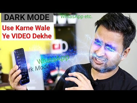 Don't Use Dark Mode On WhatsApp, Facebook And Smartphone, | Dark Mode Side Effects EFA
