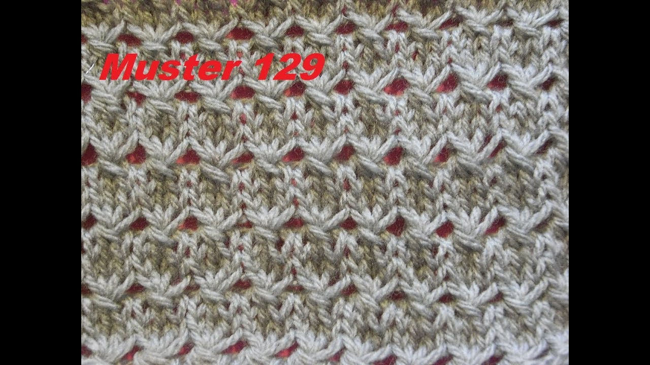 muster 129 f r socken m tze tutorial strickmuster. Black Bedroom Furniture Sets. Home Design Ideas
