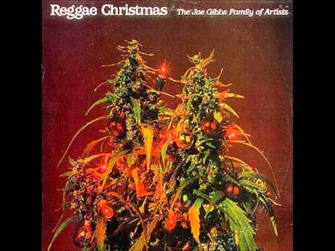 The Joe Gibbs Family Of Artists - Reggae Christmas Medley