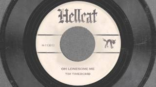 Oh Lonesome Me - Tim Timebomb and Friends