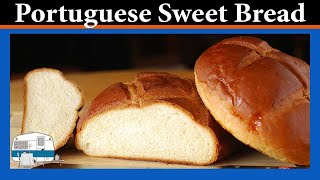 Portuguese Sweet Bread - White Trash Cooking