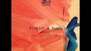 Rickzor & Rumme - Bezo (Coriesu Greenroom Remix)