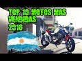 TOP 10 Motos más vendidas en Argentina en todo el 2016