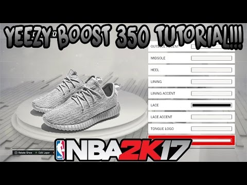 YEEZYS IN NBA 2K17!! HOW TO MAKE YEEZYS!! BEST SHOES ON THE GAME!!