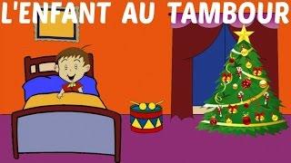 L'enfant au tambour - Chanson de Noël