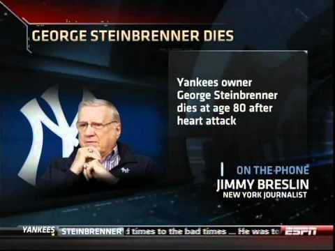 July 13 2010: ESPN interviews Jimmy Breslin about George Steinbrenner