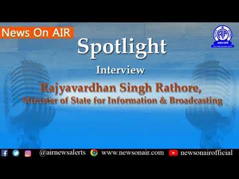 Spotlight/News Analysis (07/01/2019): Interview with HMIB Col. Rajyavardhan Singh Rathore