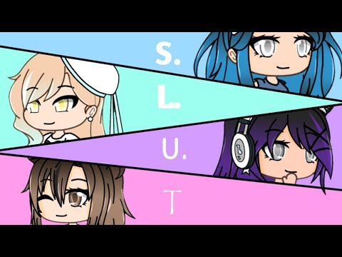 S.L.U.T || Gacha Life Music Video || GLMV