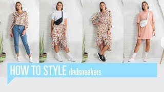 How to style | Dadsneakers