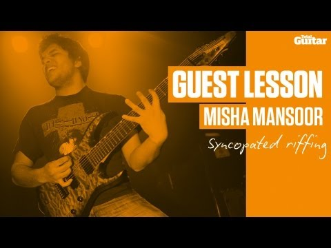 Misha Mansoor Guest Lesson - Syncopated riffing (TG233)