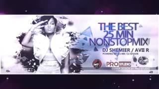 NONSTOP remix - Dj Shemier ft Dj Ornis