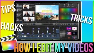 🎥HOW I EDIT MY YOUTUBE VIDEOS 2019: Final Cut Pro X Tutorials for Beginners | 10+ TIPS & TRICKS