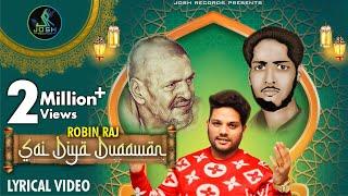 Sai Diya Duaawan ||  Robin Raj ||  Baba Murad Shah Ji  ||  Latest Shabad 2020 ||  Josh Records