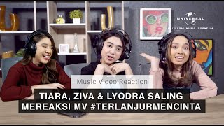 Download lagu TIARA, ZIVA, LYODRA SALING MEREAKSI MV #TERLANJURMENCINTA! - [MV Reaction]