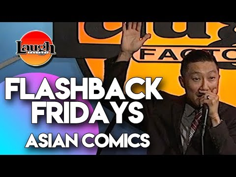 Flashback Fridays | Asian Comics | Laugh Factory Stand Up Comedy