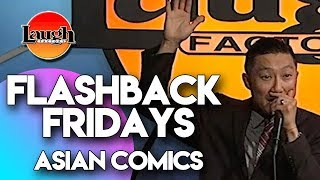 Flashback Fridays  Asian Comics  Laugh Factory Stand Up Comedy