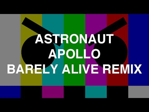 apollo astronaut barely alive remix - photo #8