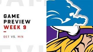 Detroit Lions vs. Minnesota Vikings | Week 9 Game Preview | NFL Playbook