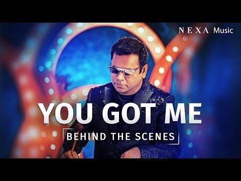 Behind The Scenes   You Got Me   A.R. Rahman   NEXA Music