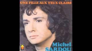 Michel Sardou - Une Fille Aux Yeux Clairs