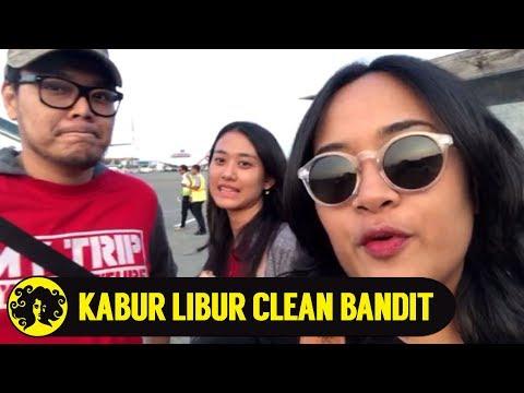#KABURLIBUR NONTON CLEAN BANDIT DI KUALA LUMPUR