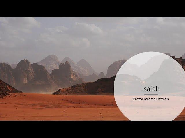 Isaiah · 210520 Bible Study · Pastor Jerome Pittman
