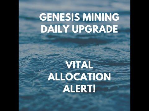 Genesis Mining Daily Upgrade & Vital Allocation Alert!