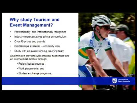 Tourism & Event Management - Open Day 2013 - University of South Australia