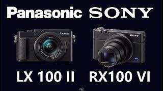 Panasonic LUMIX LX100 II vs Sony RX100 VI