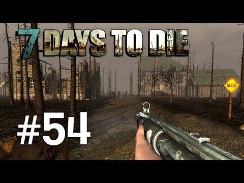7 Days to Die | Episodul 54