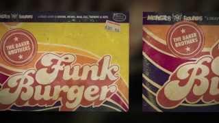 The Baker Brothers Vol 4 - Funk Burger