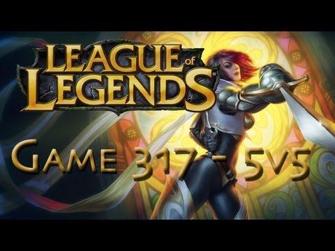 LoL Game 317 - 5v5 - Fiora Pwnage