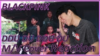 [Reaction] BLACKPINK - DDU DU DDU DU M/V Cover Reaction | Cover by DEKSORKRAO
