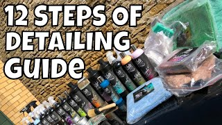 12 Steps Of DETAILING Guide, For Beginners - How To Wash Your Car!