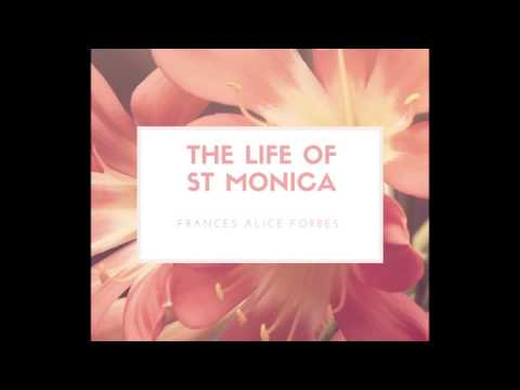 The Life of St Monica - Chapter 1