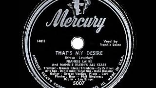 1947 HITS ARCHIVE: That's My Desire - Frankie Laine (his original hit version)
